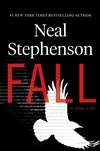 Stephenson, Neal | Fall; Or, Dodge in Hell | Signed First Edition Copy