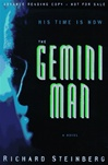 Steinberg, Richard - Gemini Man, The (First Edition)