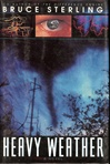Heavy Weather | Sterling, Bruce | Signed First Edition Book