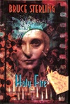 Holy Fire | Sterling, Bruce | Signed First Edition Book