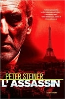 L'Assassin: Louis Morgon Series #2 | Steiner, Peter | Signed First Edition Book