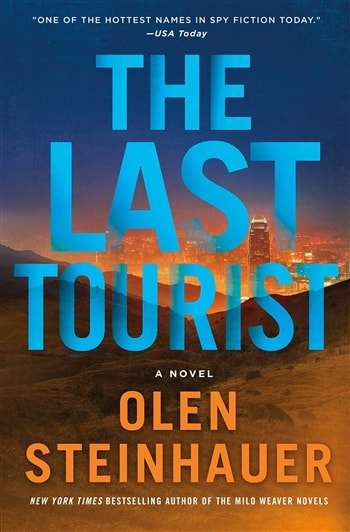 The Last Tourist by Olen Steinhauer