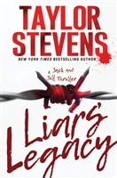 Stevens, Taylor | Liars' Legacy | Signed First Edition Copy