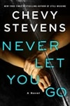 Never Let You Go | Stevens, Chevy | Signed First Edition Book