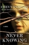 Stevens, Chevy - Never Knowing (First Edition)