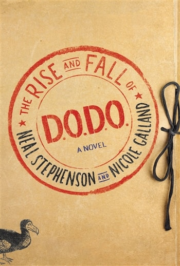 The Rise and Fall of DODO by Neal Stephenson