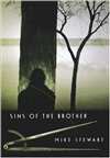 Stewart, Mike | Sins of the Brother | First Edition Book