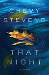Stevens, Chevy | That Night | Signed First Edition Trade Paper Book