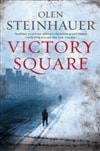 Steinhauer, Olen | Victory Square | Signed First UK Edition Trade Paper Book