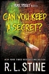 Stine, R.L. | Can You Keep a Secret? | Signed First Edition Book