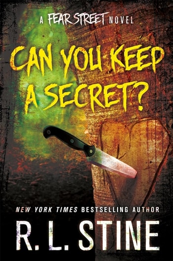 Can You Keep a Secret? by R.L. Stine