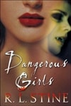 Dangeroous Girls | Stine, R.L. | Signed First Edition Book