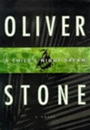 Stone, Oliver - Child's Night Dream, A (First Edition)