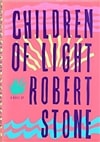Children of Light | Stone, Robert | First Edition Book
