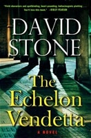 Echelon Vendetta, The | Stone, David | Signed First Edition Book