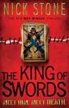 King of Swords | Stone, Nick | Signed First Edition Book
