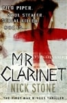 Mr. Clarinet | Stone, Nick | First Edition Book