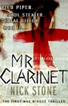 Mr. Clarinet | Stone, Nick | Signed First Edition Book