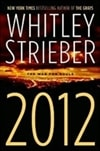 2012 | Strieber, Whitley | Signed First Edition Book