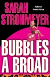 Strohmeyer, Sarah - Bubbles a Broad (First Edition)