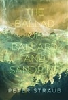 Ballad of Ballard and Sandrine, The | Straub, Peter | Signed First Edition Book