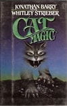 Cat Magic | Strieber, Whitley | Signed First Edition Book