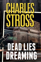 Stross, Charles | Dead Lies Dreaming | Signed First Edition Book