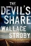 Devil's Share, The | Stroby, Wallace | Signed First Edition Book