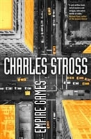 Empire Games by Charles Stross | Signed First Edition Book