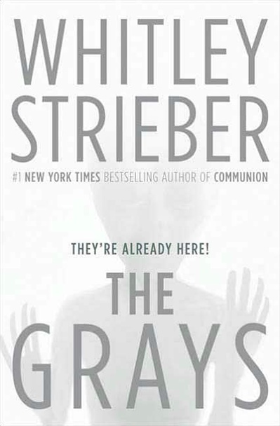 The Grays By Whitley Strieber Signed First Edition Book