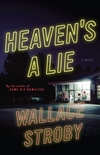 Stroby, Wallace | Heaven's a Lie | Signed First Edition Book