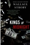 Kings of Midnight | Stroby, Wallace | Signed First Edition Book