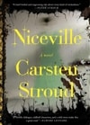 Niceville | Stroud, Carsten | Signed First Edition Book