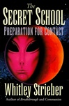 Secret School, The | Strieber, Whitley | Signed First Edition Book