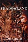 Shadowland | Straub, Peter | Signed Limited Edition Book