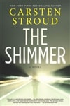 The Shimmer by Carsten Stroud | Signed First Edition Book
