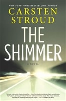 The Shimmer by Carsten Stroud