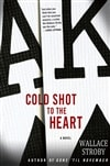 Cold Shot to the Heart | Stroby, Wallace | Signed First Edition Book