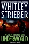 Alien Hunter: Underworld | Strieber, Whitley | Signed First Edition Book