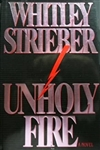 Unholy Fire | Strieber, Whitley | Signed First Edition Book