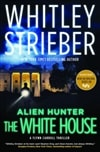Alien Hunter The White House | Strieber, Whitley | Signed First Edition Book