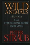Straub, Peter | Wild Animals | Signed First Edition Book