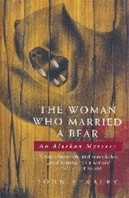 Woman Who Married a Bear, The | Straley, John | Signed First Edition UK Book