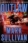 Outlaw | Sullivan, Mark | Signed First Edition Book