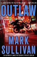 Sullivan, Mark - Outlaw (Signed First Edition)