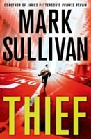 Thief | Sullivan, Mark | Signed First Edition Book