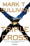 Triple Cross | Sullivan, Mark T. | Signed First Edition Book