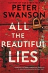 All the Beautiful Lies | Swanson, Peter | Signed First Edition Book