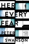 Her Every Fear | Swanson, Peter | Signed First Edition Book