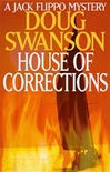 Swanson, Doug - House of Corrections (First Edition)